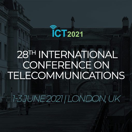 ICT 2021 @ London, UK